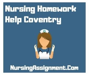 Nursing Homework Help Coventry