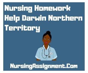 Nursing Homework Help Darwin Northern Territory