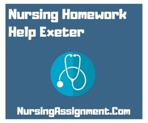 Nursing Homework Help Exeter