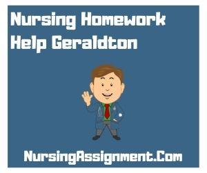 Nursing Homework Help Geraldton