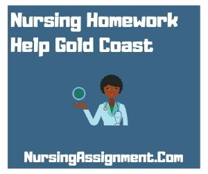 Nursing Homework Help Gold Coast