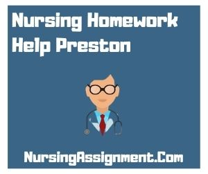 Nursing Homework Help Preston