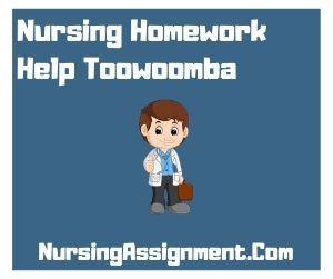Nursing Homework Help Toowoomba