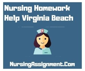 Nursing Homework Help Virginia Beach