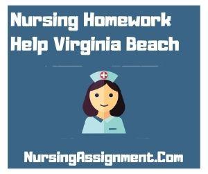 Nursing Homework Help Virginia Beach