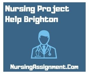 Nursing Project Help Brighton