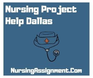 Nursing Project Help Dallas