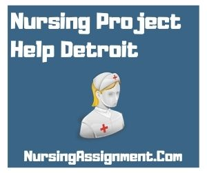 Nursing Project Help Detroit