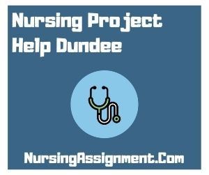 Nursing Project Help Dundee