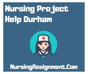 Nursing Project Help Durham