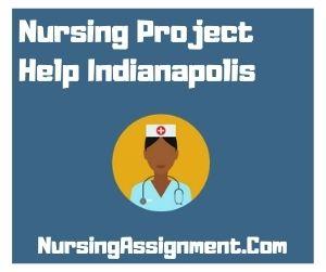 Nursing Project Help Indianapolis