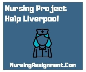 Nursing Project Help Liverpool