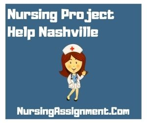 Nursing Project Help Nashville