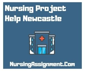 Nursing Project Help Newcastle