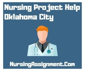 Nursing Project Help Oklahoma City