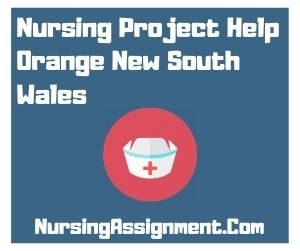 Nursing Project Help Orange New South Wales