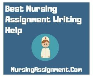 Best Nursing Assignment Writing Help