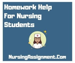 Homework Help For Nursing Students