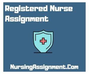 Registered Nurse Assignment